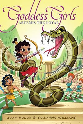 Artemis the Loyal By Holub, Joan/ Williams, Suzanne